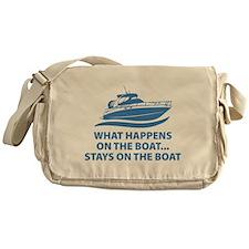 What Happens On The Boat Messenger Bag