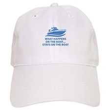 What Happens On The Boat Baseball Cap