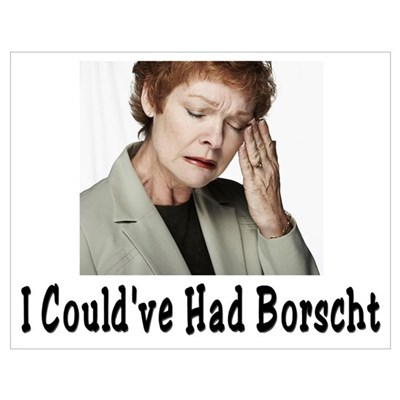 Could've Had Borscht Poster