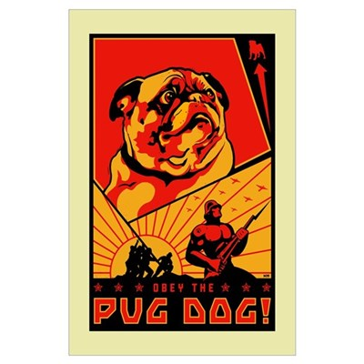 Obey the Pug Dog! #3 Poster