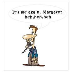 It's me again, Margaret Poster