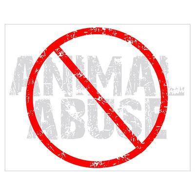 No Animal Abuse Poster