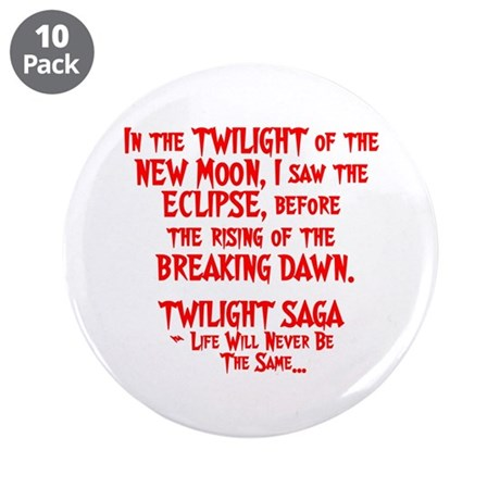 "Twilight Saga 3.5"" Button (10 pack)"
