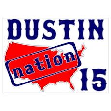Dustin Nation 15 Poster