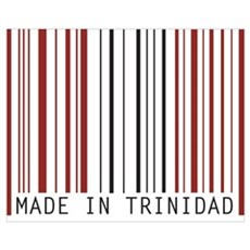 made in trinidad Poster