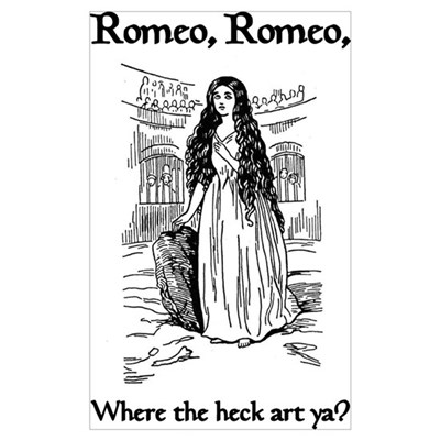 Romeo, Where the Heck Art Ya? Poster