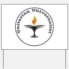 Unitarian Universalist Yard Sign