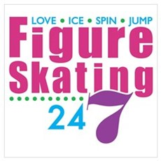 24/7 Figure Skating Poster
