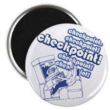 Checkpoint! Magnet