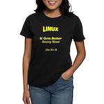 Linux Gets Better Women's Dark T-Shirt