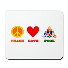 Peace Love Pool Mousepad