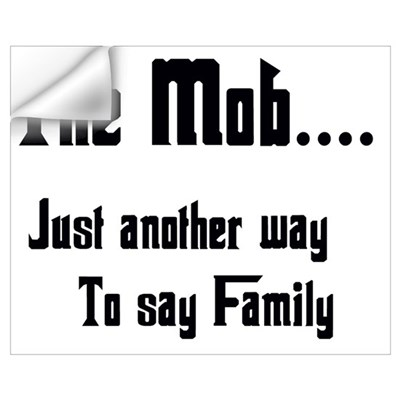 The Mob Wall Decal