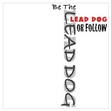 Lead Dog Poster