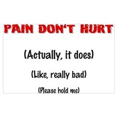 Pain Don't Hurt Poster