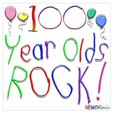 100 Year Olds Rock ! Poster