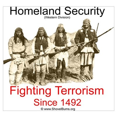 Fighting Terrorism Since 1492 - Apache Framed Print