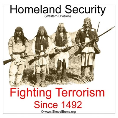 Fighting Terrorism Since 1492 - Apache Poster