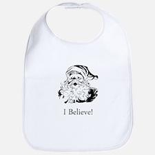 Santa I Believe Bib