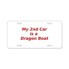 My 2nd Car is a Dragon Boat Aluminum License Plate