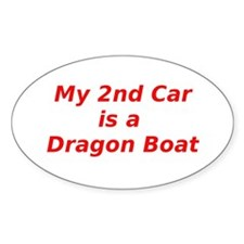 My 2nd Car is a Dragon Boat Decal