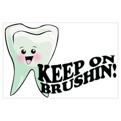 Keep On Brushing Poster