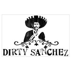 Dirty Sanchez Poster