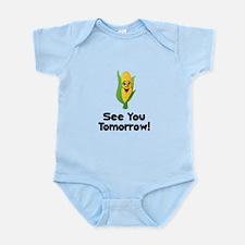 See You Tomorrow Corn Infant Bodysuit