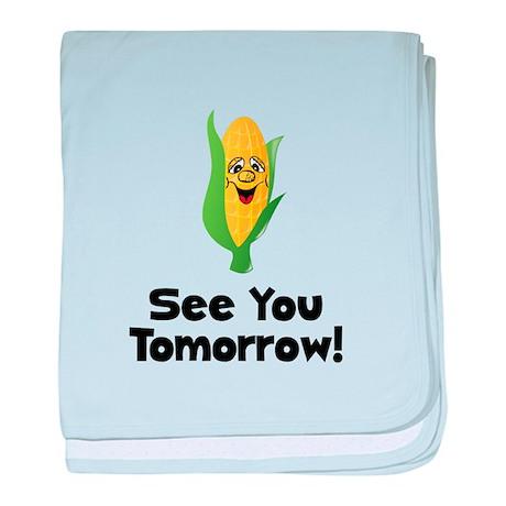 See You Tomorrow Corn baby blanket