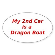 My 2nd Car is a Dragon Boat Bumper Stickers