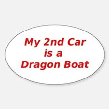 My 2nd Car is a Dragon Boat Sticker (Oval)
