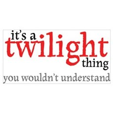 Twilight Thing Poster