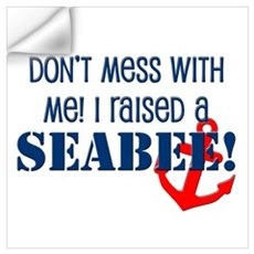 Raised a Seabee Wall Decal
