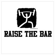 RAISE THE BAR Poster