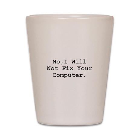 No Fix Computer Shot Glass