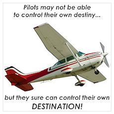 Pilots control their own destination Poster