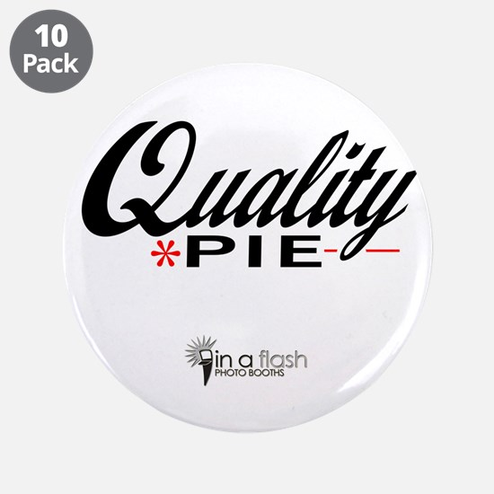 """Quality Pie - In A Flash Phot 3.5"""" Button (10"""