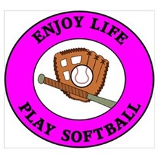Enjoy Life Play Softball Poster