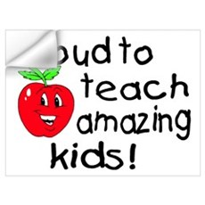 Proud To Teach Amazing Kids Wall Decal