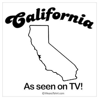 California - as seen on tv Poster