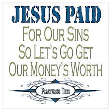 Jesus Paid Poster