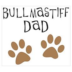 Bullmastiff Dad Poster