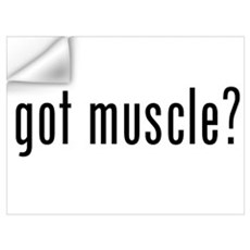 got muscle? Wall Decal