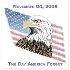 Nov 04: The Day America Forgot Poster