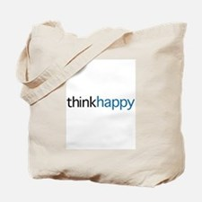 Think Happy Tote Bag