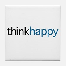 Think Happy Tile Coaster
