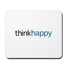 Think Happy Mousepad