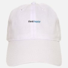 Think Happy Baseball Baseball Cap