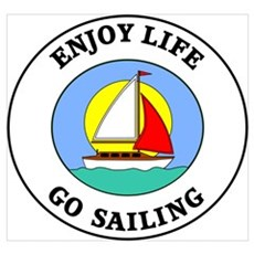 Enjoy Life Go Sailing Framed Print