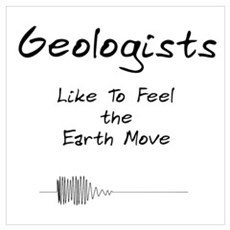 Geologists Like ..... Poster