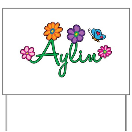 Aylin Flowers Yard Sign